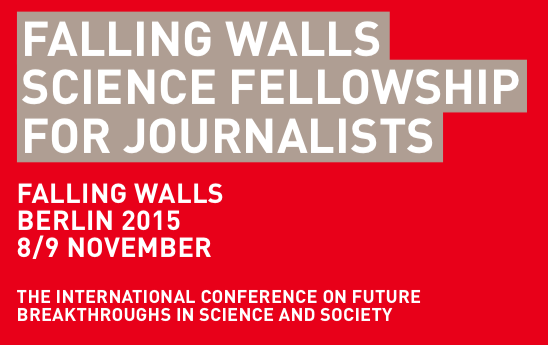 Falling Walls Science Fellowship for Journalists/Bloggers 2017