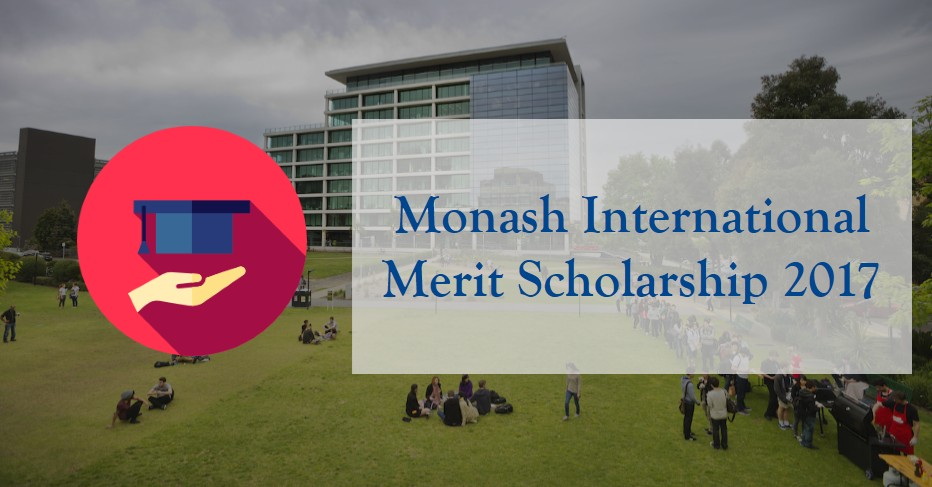 Monash International Merit Scholarship 2017