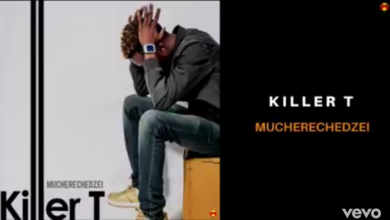 Check Out Killer T's Popular 2018 Single 'Mucherechedzei'