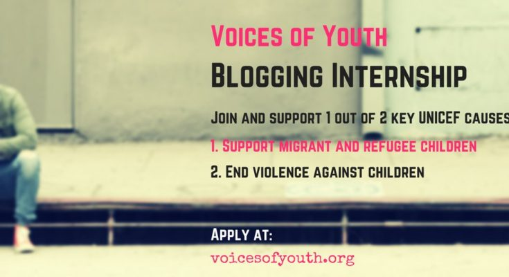 Voices of Youth - UNICEF's Online Youth Community Blogging Internship 2017