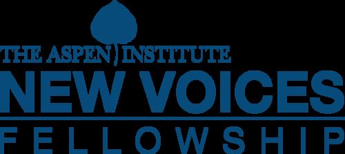 Aspen Institute New Voices Fellowship 2018