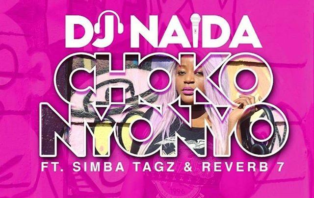 DJ Naida Switches Up Her Style With Chokonyonyo Featuring Simba Tagz & Reverb7