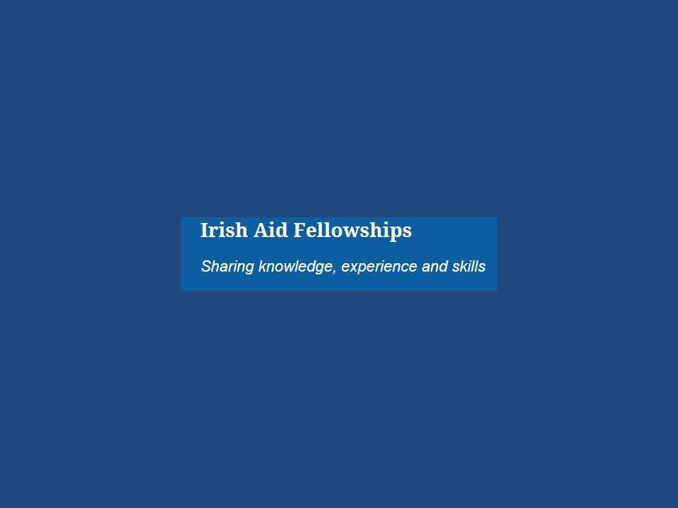 Irish Aid Fellowships