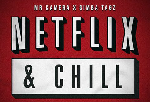 Mr Kamera And Simba Tagz Want to 'Netflix & Chill'