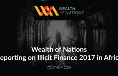 Wealth of Nations Reporting on Illicit Finance in Africa 2017