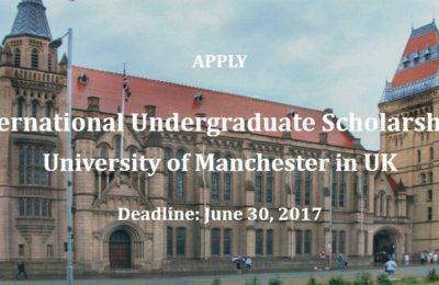 International Undergraduate Scholarships at University of Manchester in UK